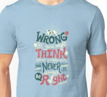 Never Be Right T-Shirt