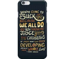 Don't be afraid to suck iPhone Case/Skin