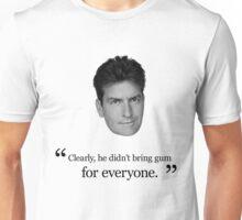 Charlie Sheen Gum Quote Unisex T-Shirt