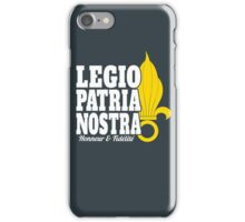 French Foreign Legion - Legio Patria Nostra & Grenade iPhone Case/Skin