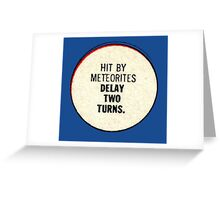Miss-A-Go: Hit By Meteorites Greeting Card