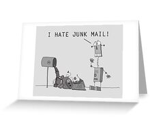 I Hate Junk Mail Greeting Card