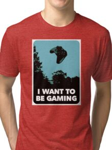 I Want To Be Gaming Tri-blend T-Shirt