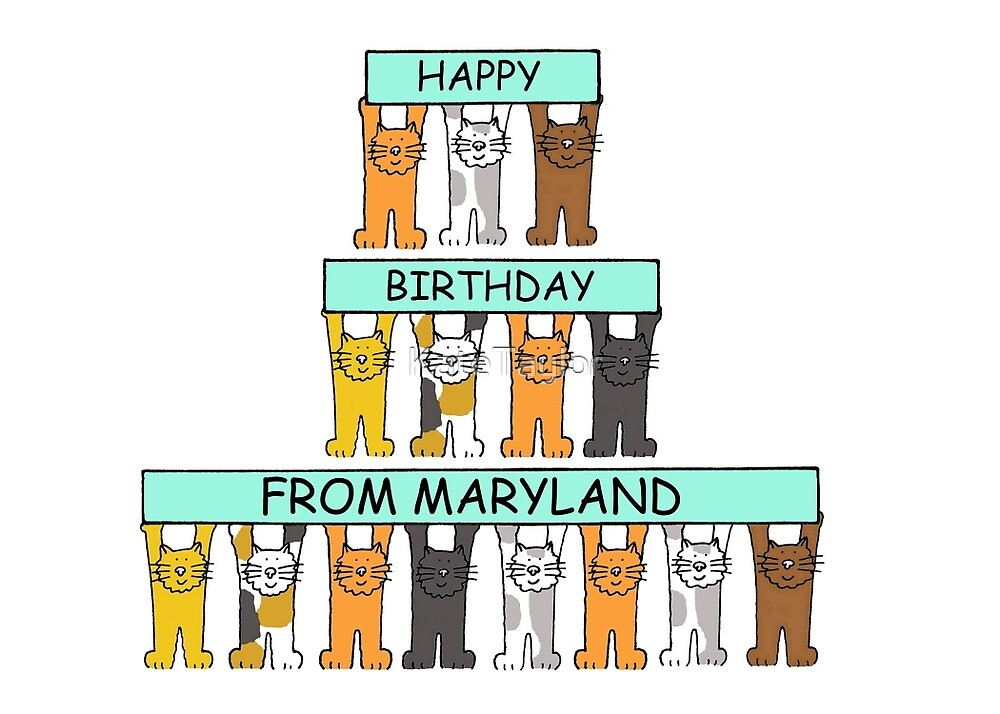 Cats Happy Birthday from Maryland. by KateTaylor
