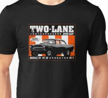 Two-Lane Speed Shop Unisex T-Shirt