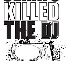 Serato Killed the DJ by GYST35