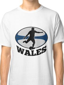 rugby player running kicking ball Wales Classic T-Shirt