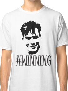 Charlie Sheen Is Winning Classic T-Shirt