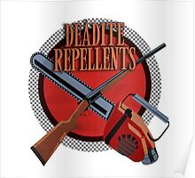DEADITE REPELLENTS Poster
