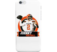 Johnny Football - Cleveland Browns iPhone Case/Skin