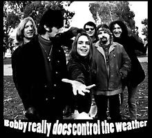 Bobby really DOES control the weather by AuntyReni