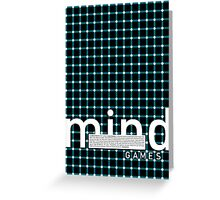 No more mind games Greeting Card