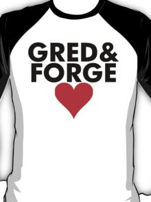 Gred and Forge T-Shirt