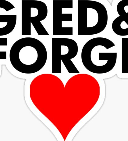 Gred and Forge Sticker