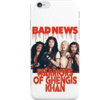 Bad News (Warrior of Ghengis Khan iPhone Case/Skin