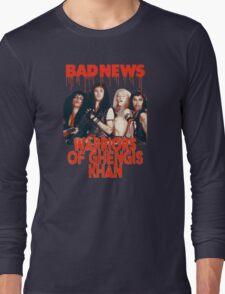 Bad News (Warrior of Ghengis Khan Long Sleeve T-Shirt
