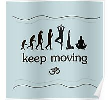 Keep moveing Poster