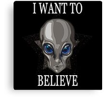 I want to Believe, SPACE/GreyAlien Canvas Print