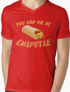 You Had Me At Chipotle Mens V-Neck T-Shirt