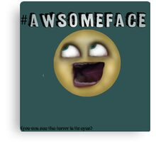awesome face Canvas Print