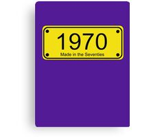 70s Number License Plate T-Shirt ~ 1970 ~ Born in the Seventies Clothing Canvas Print