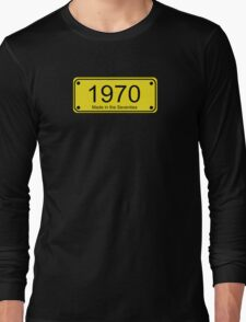70s Number License Plate T-Shirt ~ 1970 ~ Born in the Seventies Clothing Long Sleeve T-Shirt
