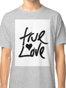"""True Love"" Typography and Painted Heart Classic T-Shirt"