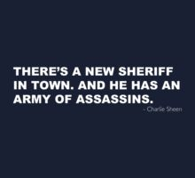 THERE'S A NEW SHERIFF IN TOWN. AND HE HAS AN ARMY OF ASSASSINS by OTBphotography