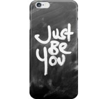 """""""Just Be You"""" Painted White & Chalkboard iPhone Case/Skin"""