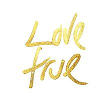 """Love True"" Typography- Faux Painted Gold & White by Blkstrawberry"