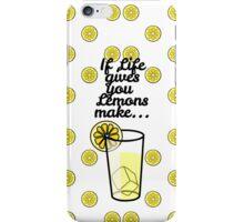 """If Life Gives You Lemons Make.."" & Lemon Pattern iPhone Case/Skin"