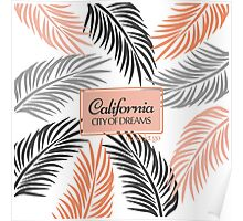 """""""Californita, City of Dreams"""" Coral and Palm Frond Poster"""