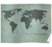 Wanderlust distressed world map Poster