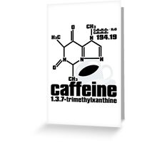 Caffeine Greeting Card
