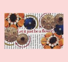 Let it just be a flower ~ Collage by Chaussé One Piece - Short Sleeve