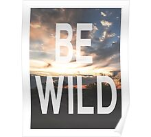 Be Wild Poster