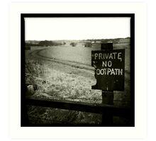 Private - No Footpath Art Print