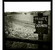 Private - No Footpath Photographic Print