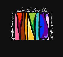 do it for the VINES Unisex T-Shirt