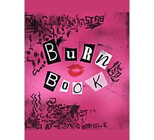 Burn Book Photographic Print