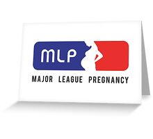 Major League Pregancy Greeting Card