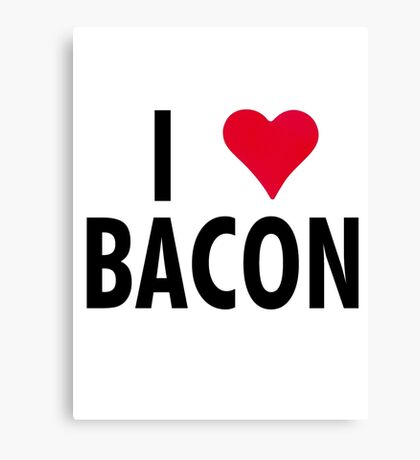 I Heart Bacon!! Canvas Print