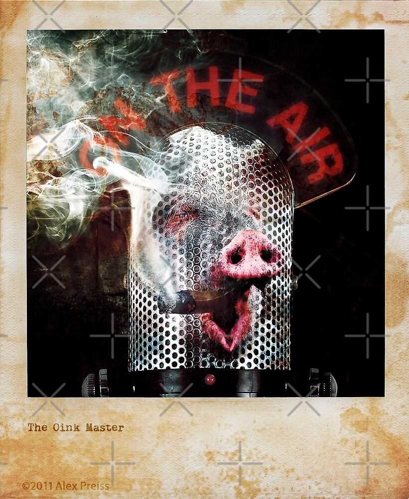 The Oink Master by Alex Preiss