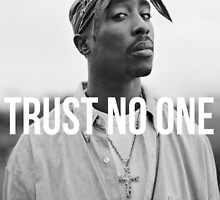 Tupac Trust No One by VisionaryCS