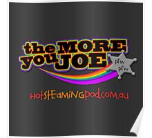 Know a Joe?  It's the More You Joe! Poster