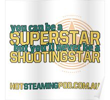 Be a Shootingstar! Poster