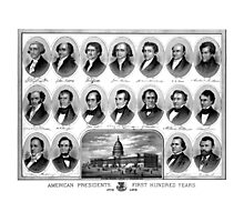 American Presidents First Hundred Years Photographic Print