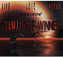 Live Love Dream...banner (challenge) by alaskaman53