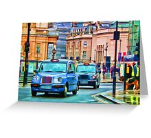 Taxi!!!!!!!!!!!!!!!!!!!! Greeting Card