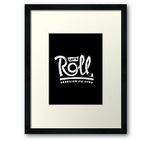 Let's Roll Brazilian Jiu-Jitsu White Belt Framed Print